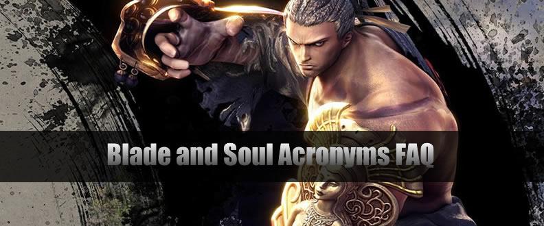 Blade and Soul Acronyms FAQ - u4gm com