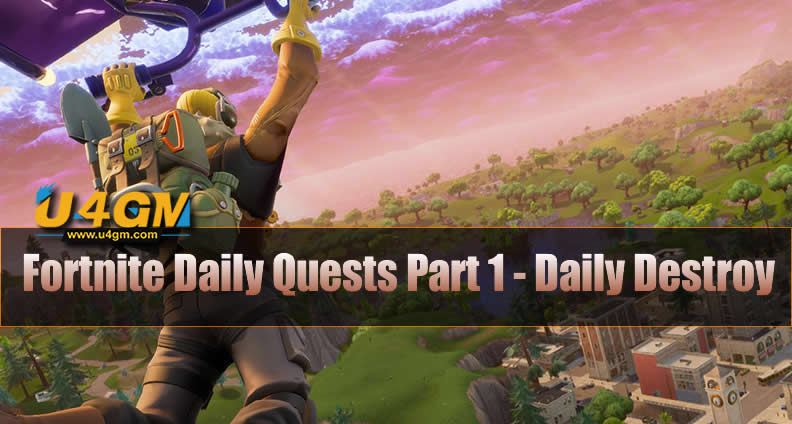 Fortnite Daily Quests Part 1 - Daily Destroy