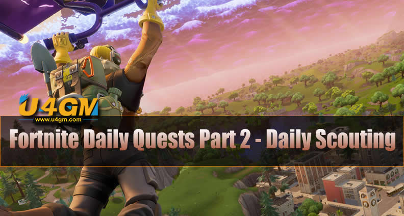 Fortnite Daily Quests Part 2