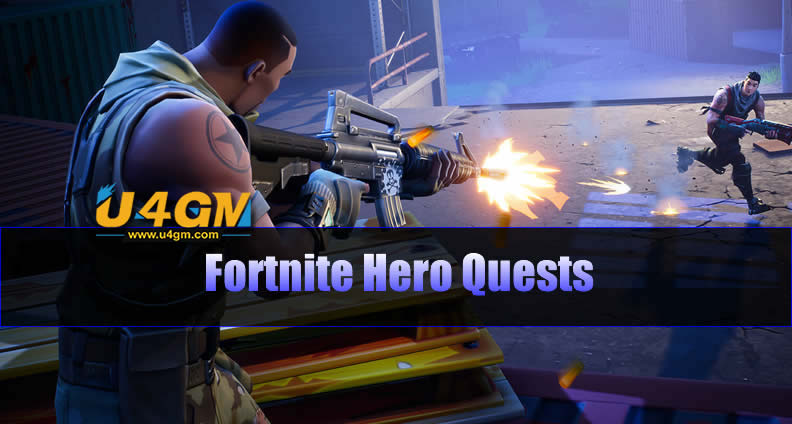 Fortnite Hero Quests