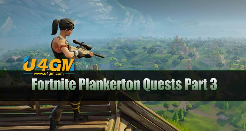 Fortnite Plankerton Quests Part 3