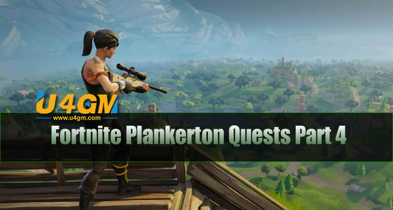 Fortnite Plankerton Quests Part 4
