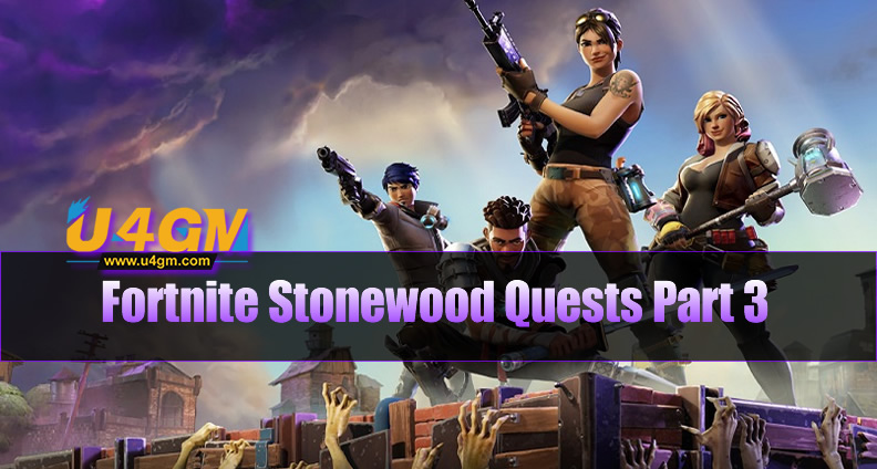 Fortnite Stonewood Quests Part 3