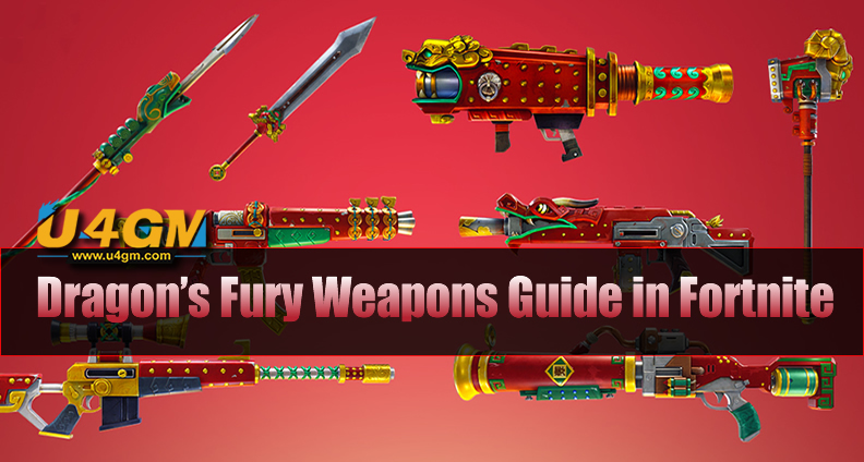 The Most Complete Dragon's Fury Weapons Guide in Fortnite