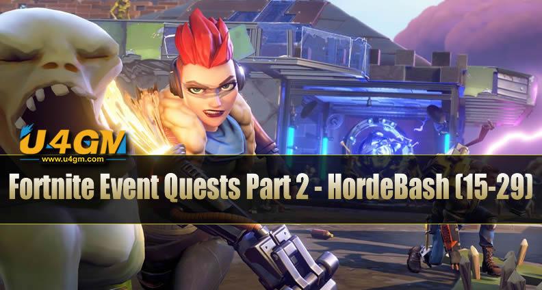 Fortnite Event Quests Part 2 - HordeBash Quests (15-29)