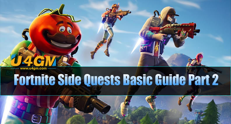 Fortnite Side Quests Basic Guide Part 2