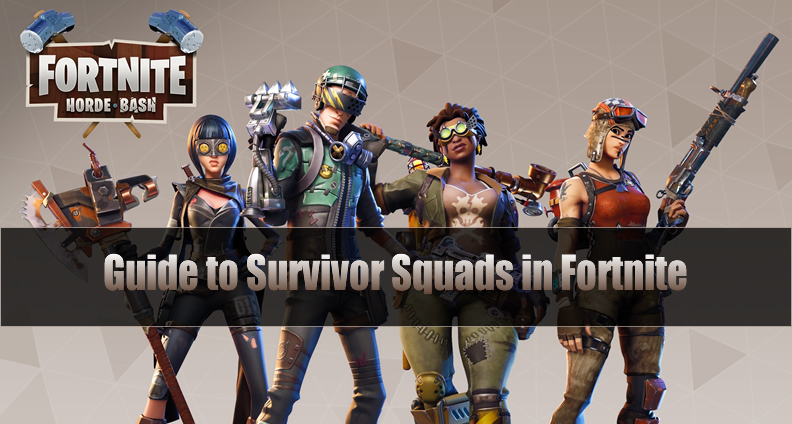 How Survivor Squads Work And How To Use Them In Fortnite U4gm Com