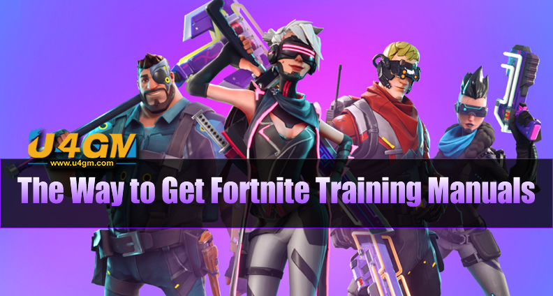 The Way to Get Fortnite Training Manuals