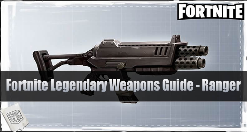 Fortnite Legendary Doubleshot Rifle Weapons Guide Ranger U4gm Com