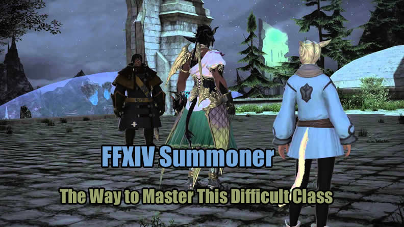 FFXIV Summoner - How Do You Actually Master This Difficult