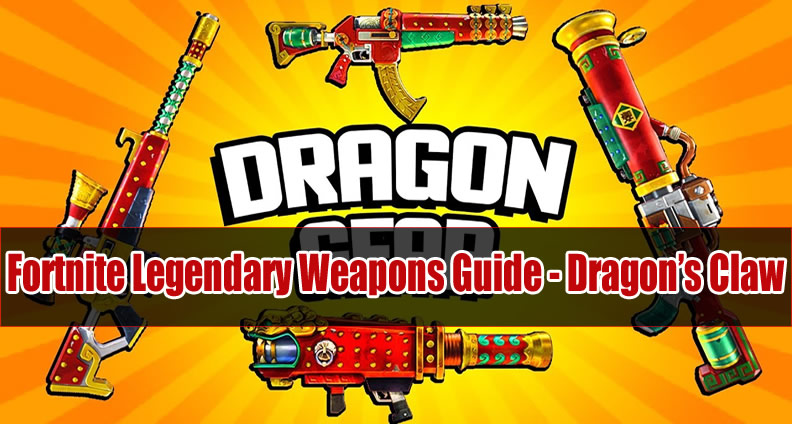 Fortnite Dragon's Claw Guide