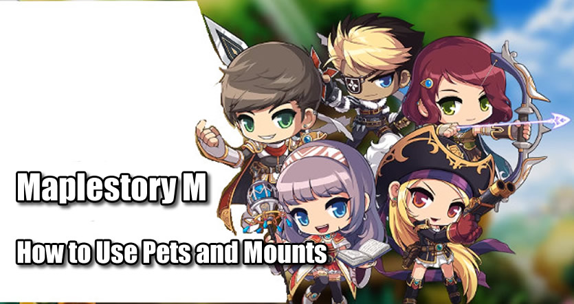 Maplestory M Pets and Mounts