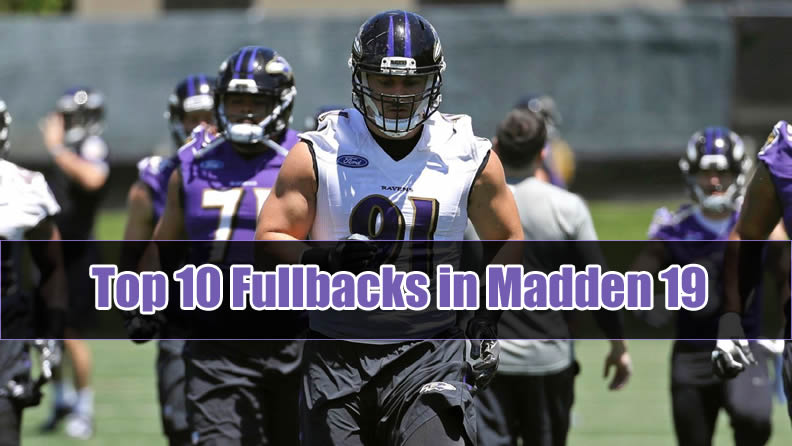 Top 10 Fullbacks in Madden 19