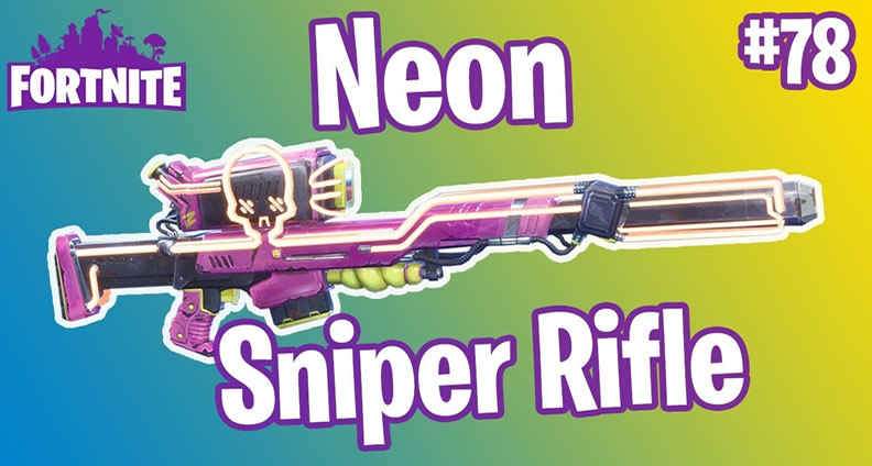Fortnite Neon Sniper Rifle Guide