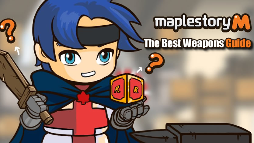 Best Weapons in Maplestory M