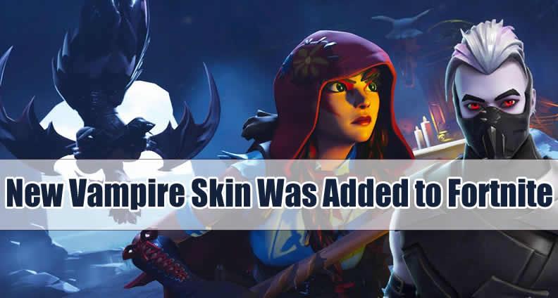 Fortnite Vampire Skin