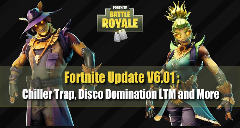Fortnite V6.01 Patch Notes