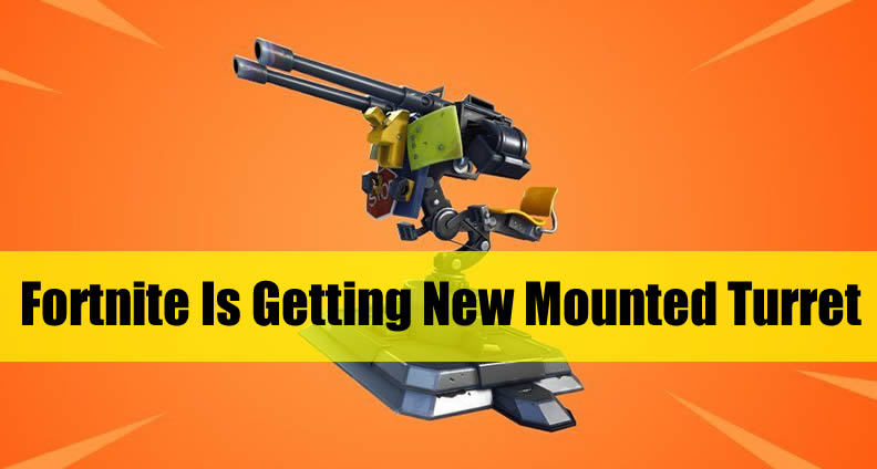 Fortnite New Mounted Turret