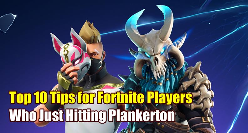 Fortnite Plankerton Guide