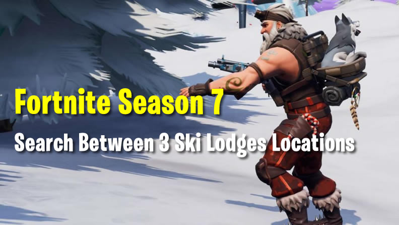 Search Between 3 Ski Lodges Locations in Fortnite
