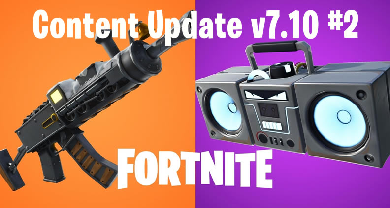 Fortnite Update Content V7.10
