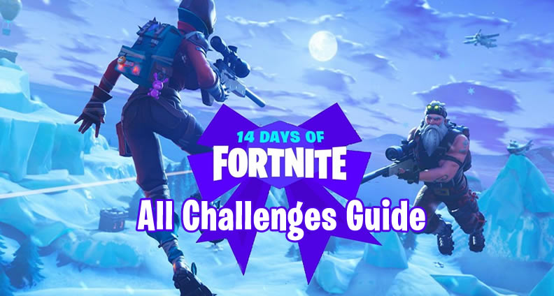 14 Days Of Fortnite All Challenges Guide