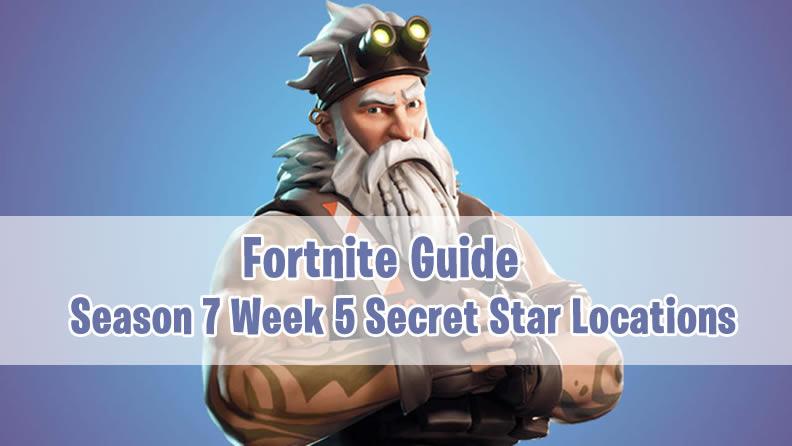 Fortnite Season 7 Week 5 Guide