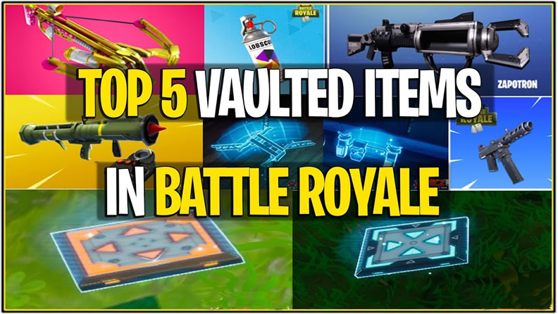 Fortnite Vaulted Items