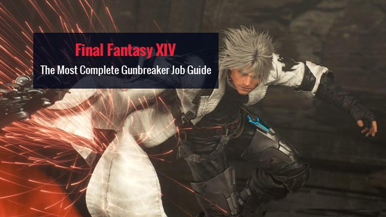 Final Fantasy XIV Gunbreaker Guide