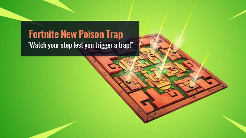 Fortnite New Poison Trap Item