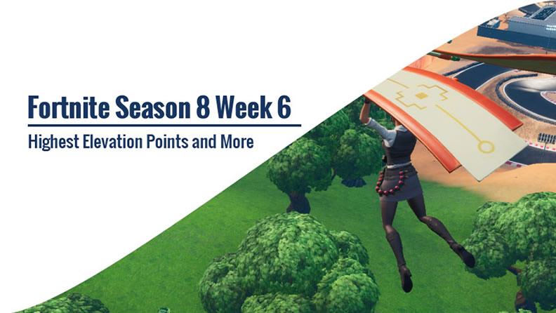 Fortnite Season 8 Week 6 Challenges