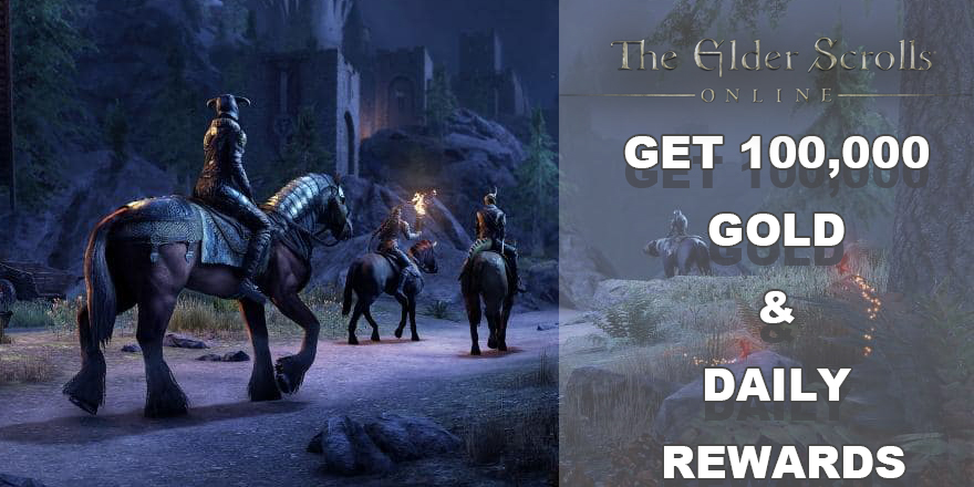 Give The Elder Scrolls Online Players 100,000 Gold And New Daily Rewards