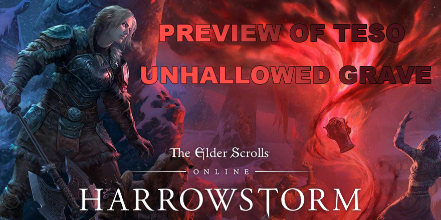 TESO Harrowstorm's Unhallowed Grave Dungeon