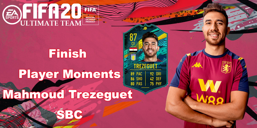 Method To Finish The Player Moments Mahmoud Trezeguet SBC