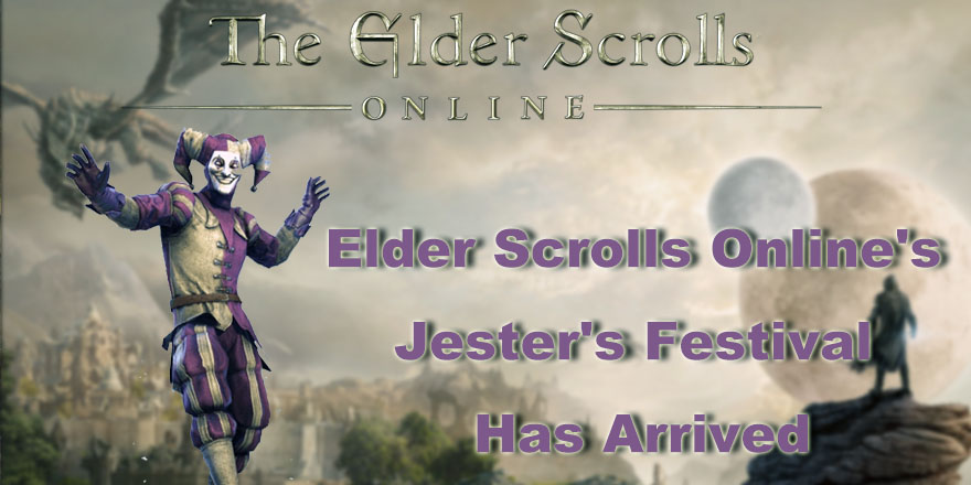 Elder Scrolls Online Jesters Festival Has Arrived