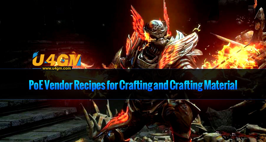 Poe Vendor Recipes For Crafting And Crafting Material U4gm Com