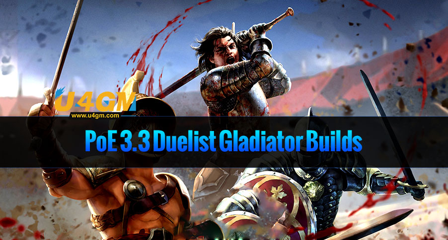 PoE 3.3 Duelist Gladiator Builds