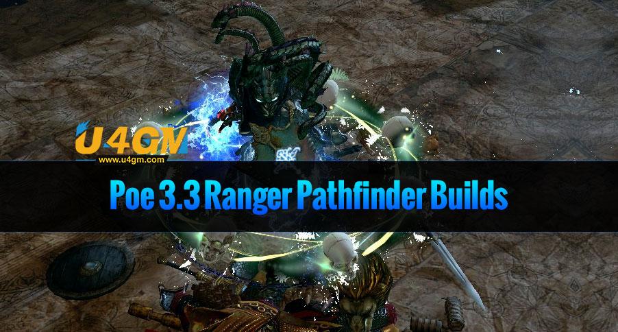 Poe 3.3 Ranger Pathfinder Builds