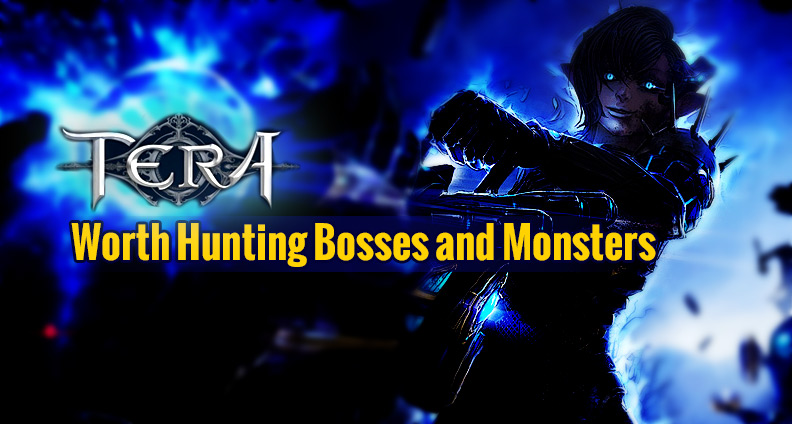 TERA: Bosses and Monsters for Item and Gold Farming