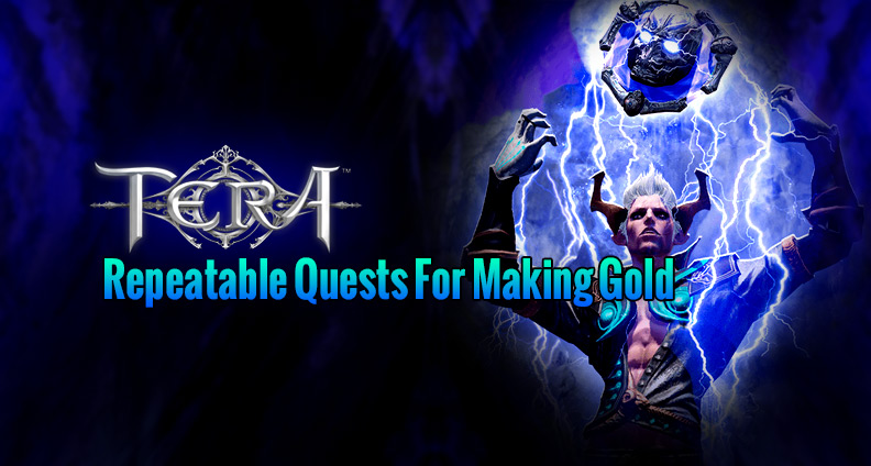 Repeatable Quests for Making Gold in TERA