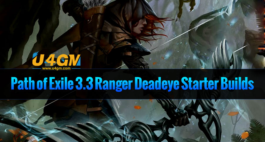 Path of Exile 3.3 Ranger Deadeye Starter Builds