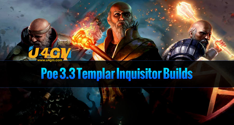 Poe 3.3 Templar Inquisitor Builds