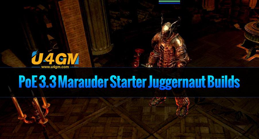 PoE 3.3 Marauder Starter Juggernaut Builds