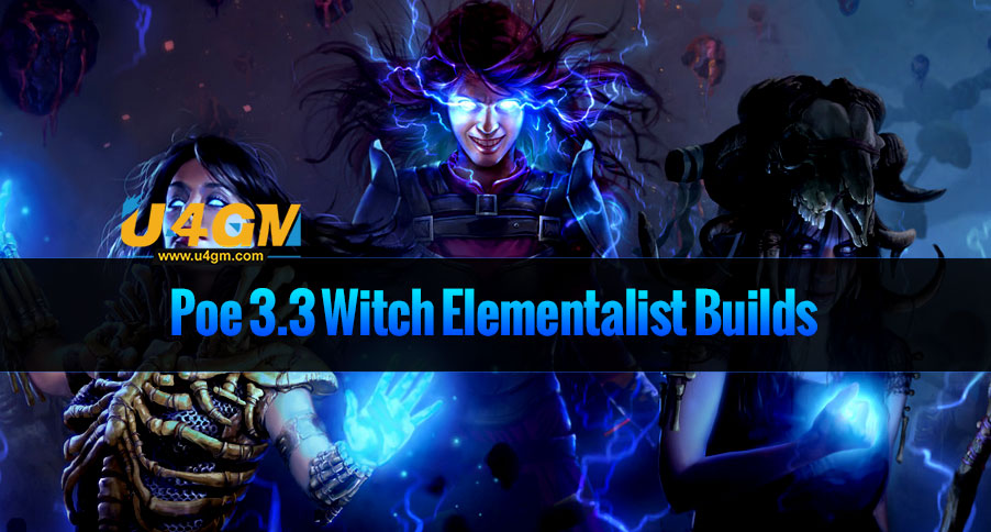 Poe 3.3 Witch Elementalist Builds