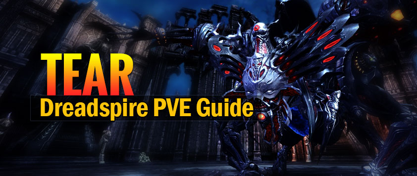 TERA Dreadspire PVE Guide