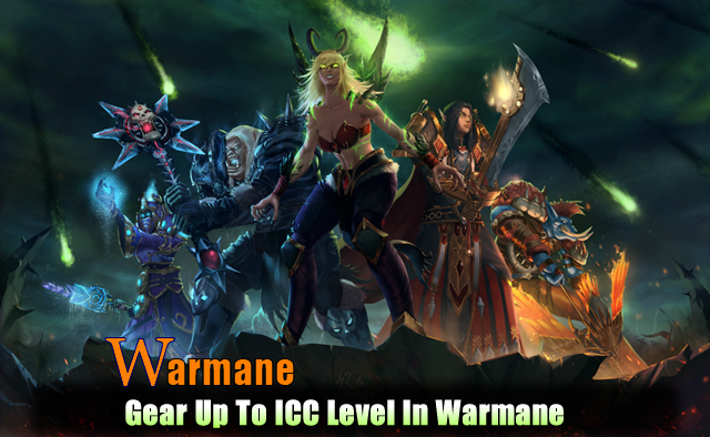 Gear Up To ICC Level In Warmane