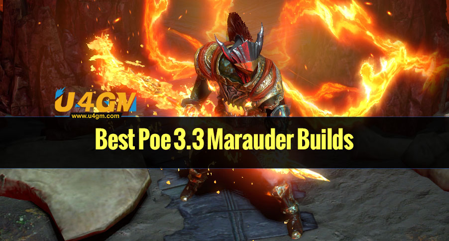 Best Poe 3.3 Marauder Builds for Juggernaut, Berserker, Guardians