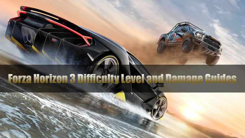 Forza Horizon 3 Difficulty Level and Damage Guides