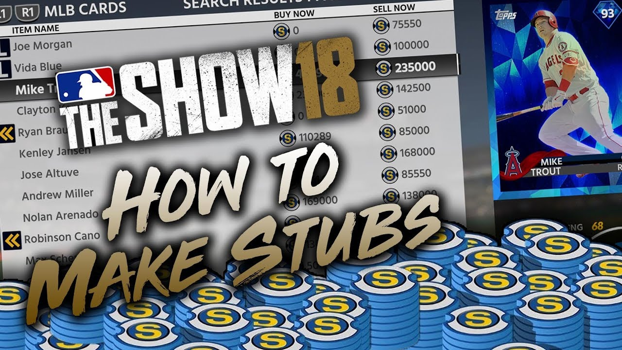 How to Make Stubs Best in MLB The Show 18?