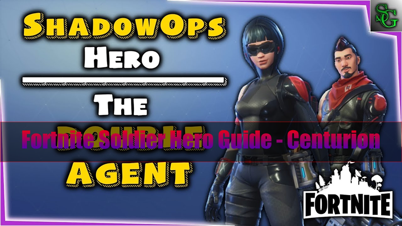 The Most Complete Fortnite Soldier Hero Guide - Double Agent